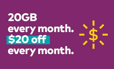 20GB every month. $20 off every month.