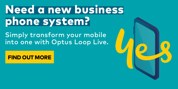 Need a new business phone system? Simply transform your mobile into one with Optus Loop Live. Find out more