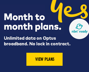 Online only. Break outof the contract life with unlimited data on Optus Broadband