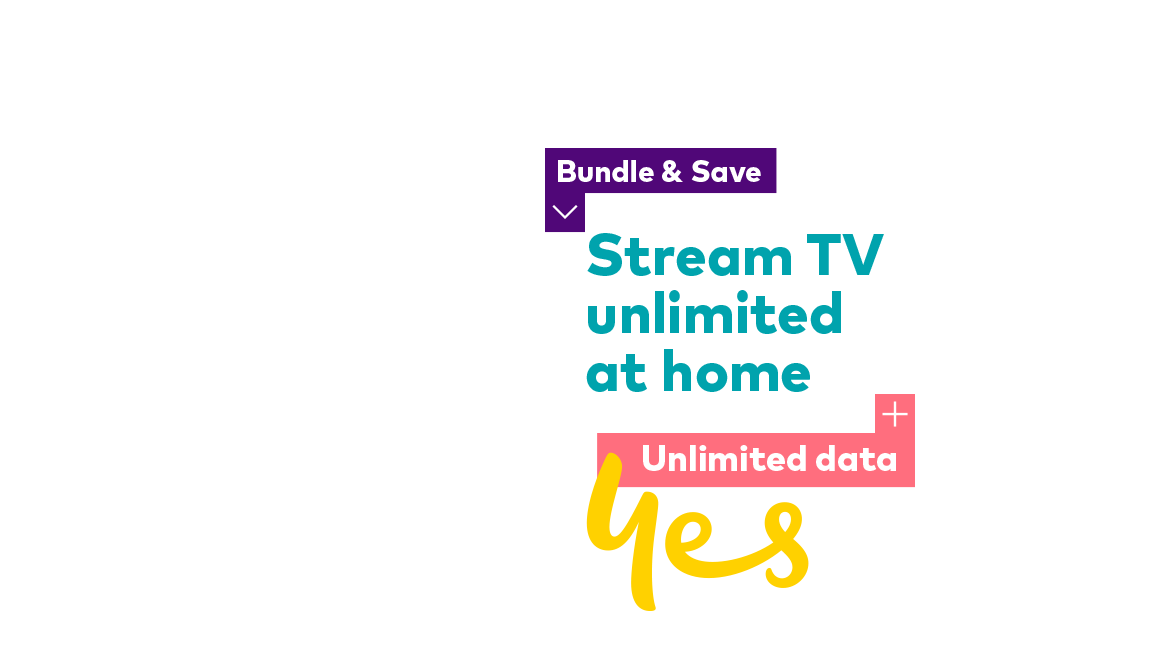 Bundle & Save Stream TV unlimited at home Unlimited data