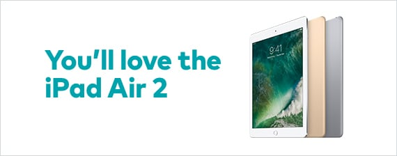 You'll love the iPad Air 2