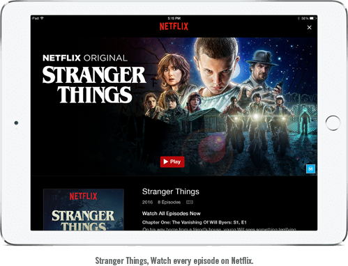 Watch Stranger Things on your iPad