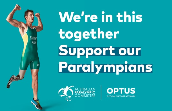 We are in this together. Support ou Paralympians.