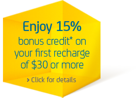 Enjoy 15% bonus credit* on your first recharge of $30 or more