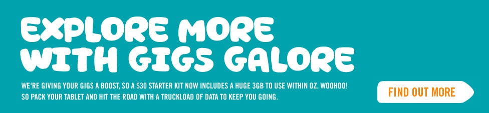 Explore more with Gigs galore: $30 starter kit now includes 3GB to use within Oz