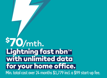 470 per month. Lightning fast nbn with unlimited data for your home office.