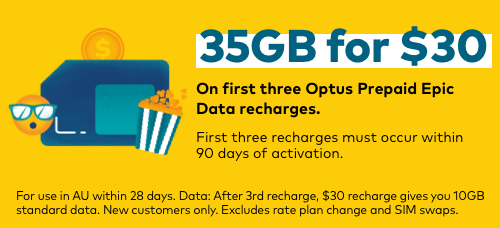 35GB for $30. On first three Optus Prepaid Epic Data recharges.