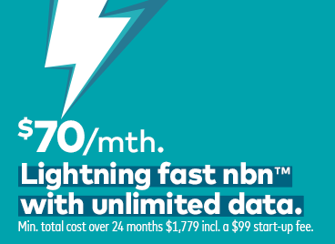 $70 per month lightning fast nbn with unlimited data