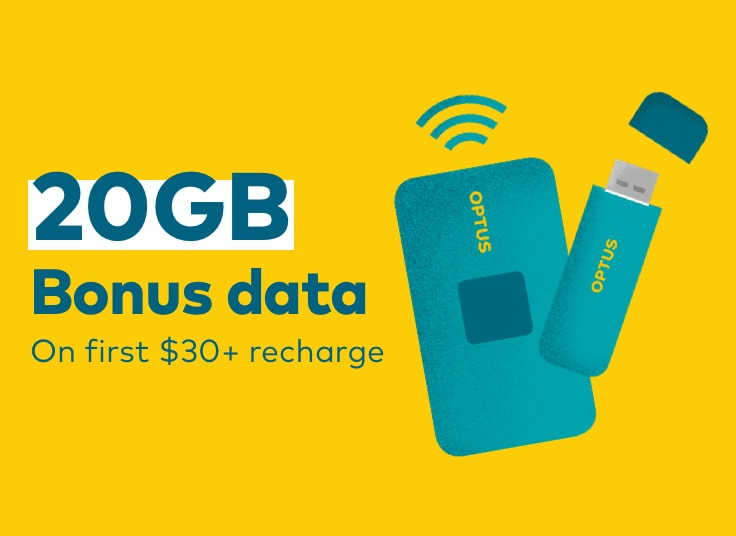 Get 20GB bonus data on first $30+ recharge*